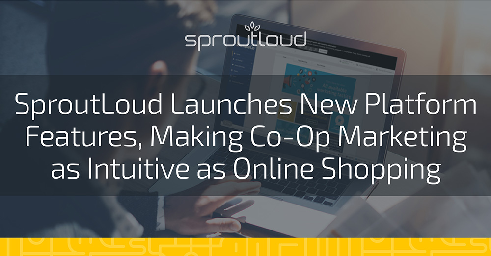 SproutLoud Is Making Co-Op Marketing as Intuitive as Online Shopping
