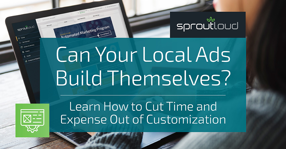 Can Your Local Ads Build Themselves?