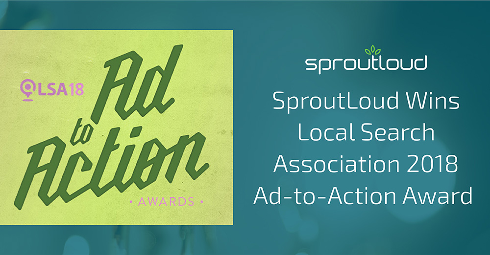SproutLoud Wins Local Search Association 2018 Ad-to-Action Award