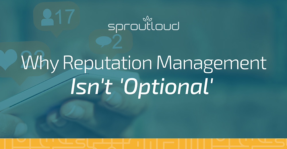 Why Reputation Management Isn't Optional
