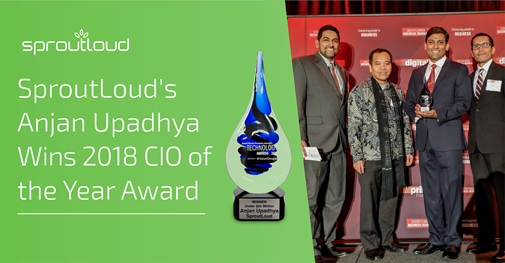 SproutLoud's Anjan Upadhya Wins CIO of the Year