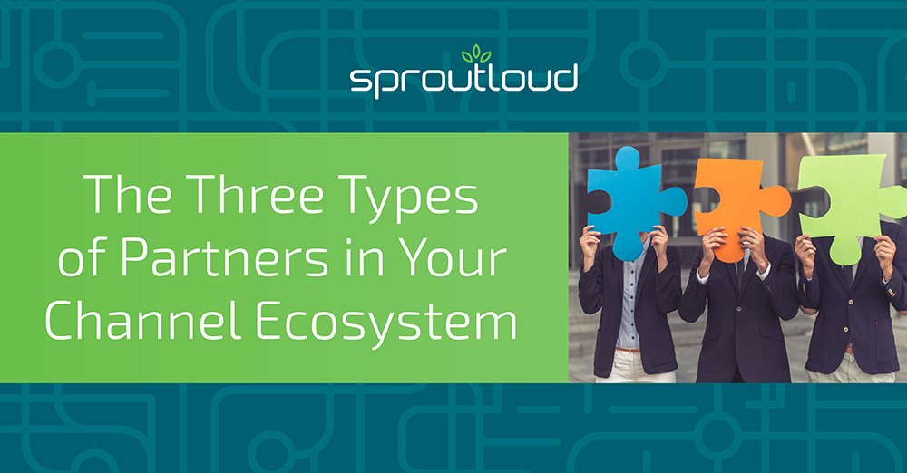 The Three Types of Partners in Your Channel Ecosystem