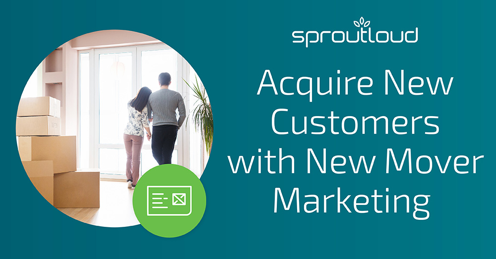 Acquire New Customers with New Mover Marketing