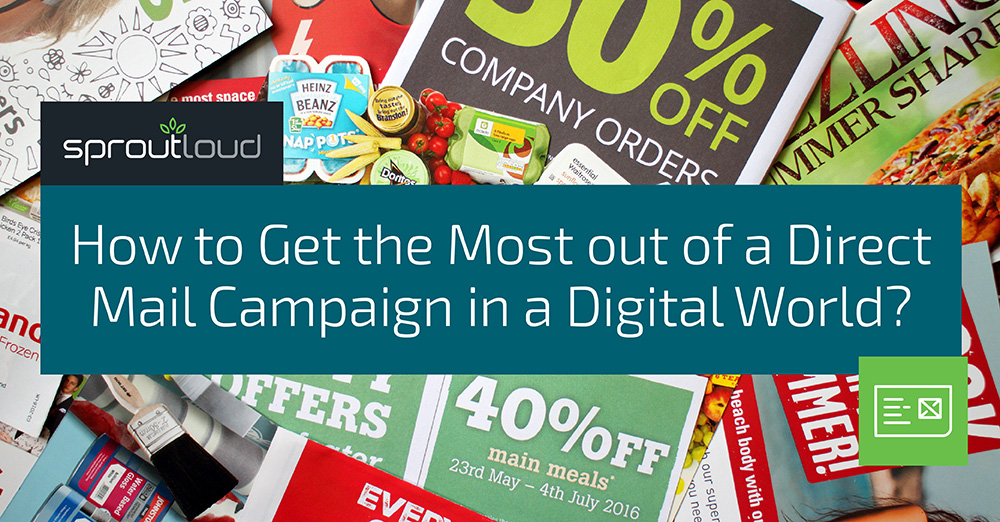 How to get the Most out of a Direct Mail Campaign in a Digital World