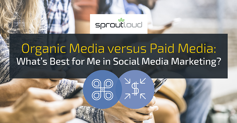 Organic Media versus Paid Media: What's Best for Me in Social Media Marketing?