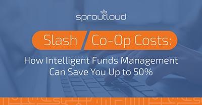 Slash Co-Op Costs | SproutLoud blog