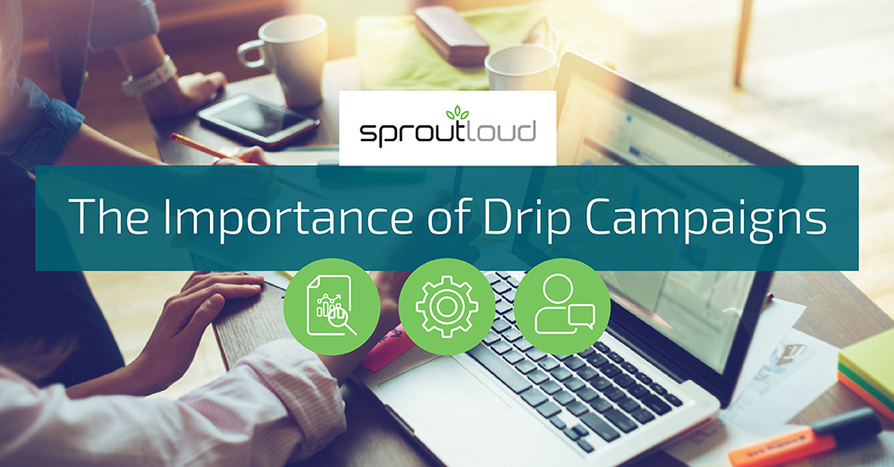 The Importance of Drip Campaigns