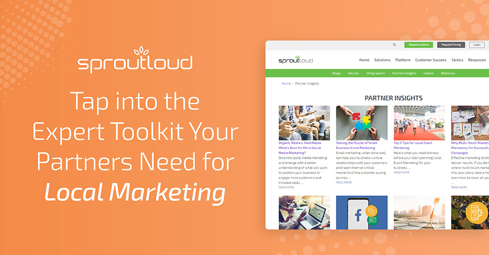 Tap into the Expert Toolkit Your Partners Need for Local Marketing