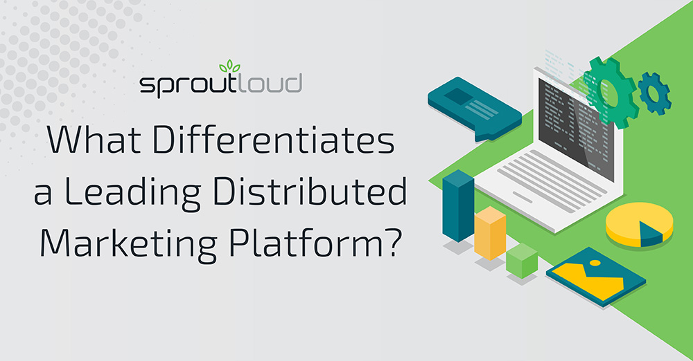 What Differentiates a Leading Distributed Marketing Platform?