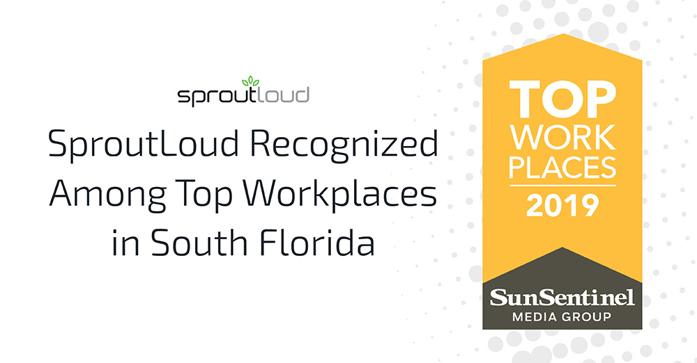 SproutLoud Named 2019 Top Workplace