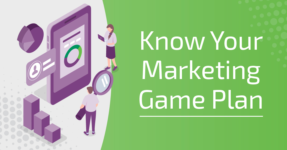 Know Your Marketing Game Plan