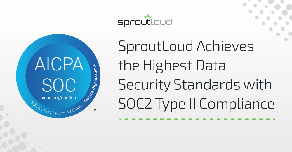 SproutLoud Achieves Highest Data Security Standards with SOC2 Type II Compliance