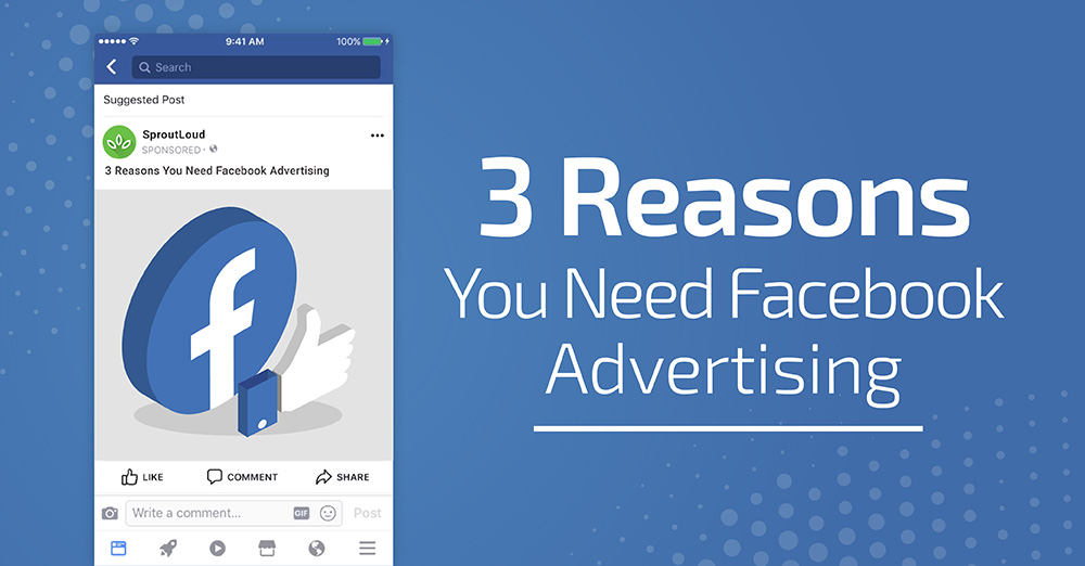3 Reasons You Need Facebook Advertising