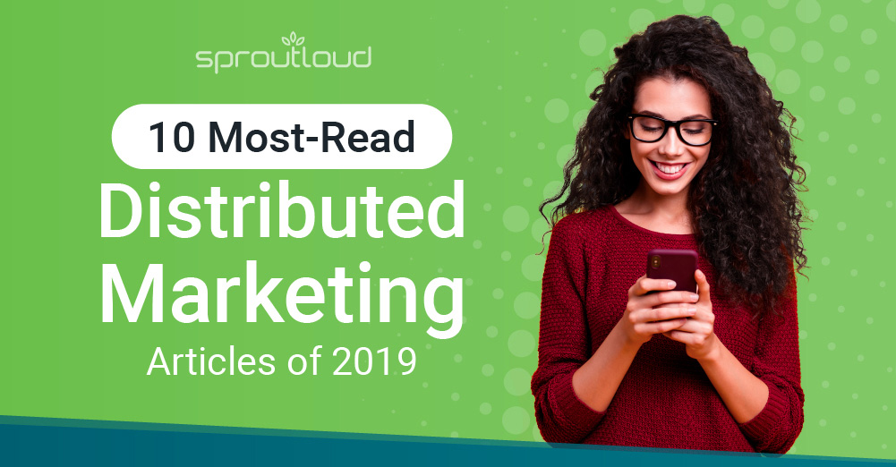 10 Most-Read Distributed Marketing Articles of 2019