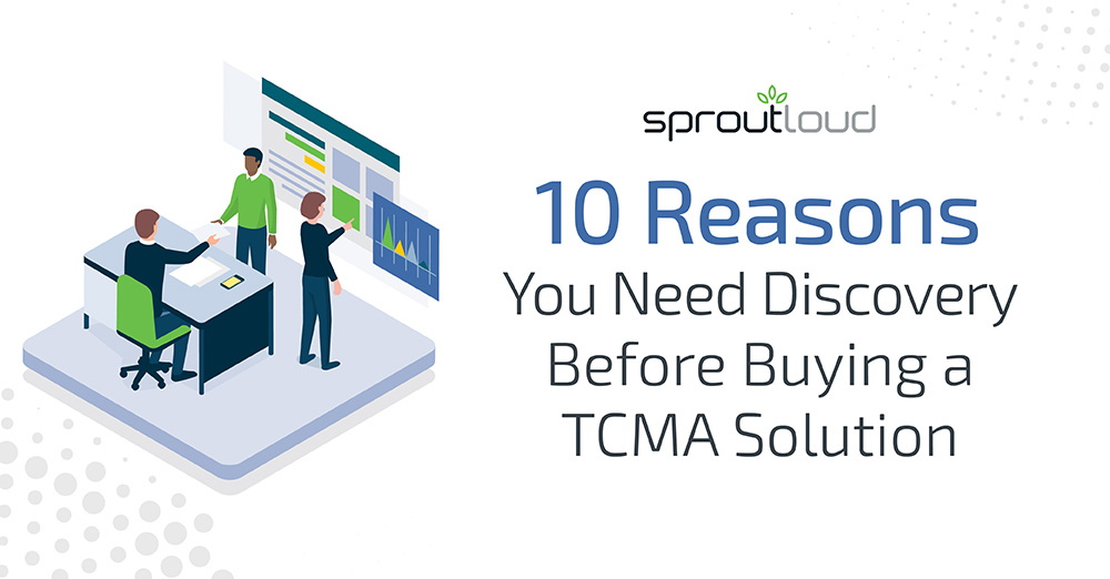 10 Reasons You need Discovery Before Buying a TCMA Solution