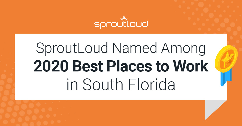 SproutLoud Named Among 2020 Best Places to Work in South Florida