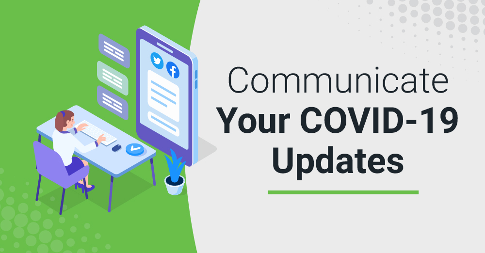 Communicate Your COVID-19 Updates