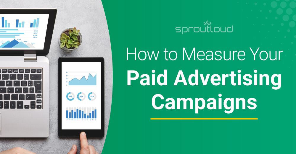 How to Measure Your Paid Advertising Campaigns