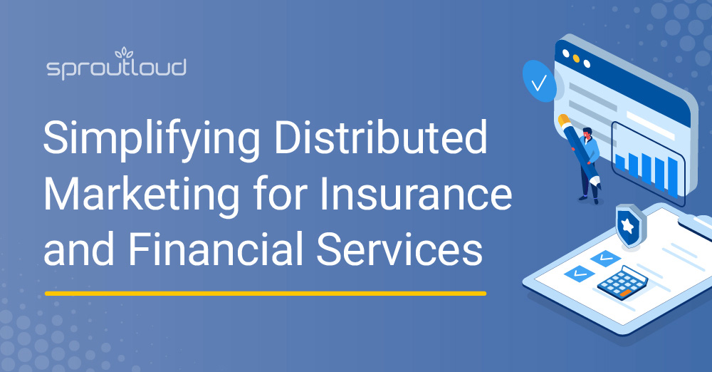 Simplifying Distributed Marketing for Insurance and Financial Services