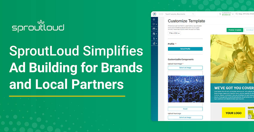 SproutLoud Simplifies Ad Building for Brands and Partners